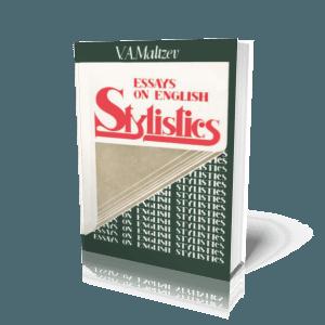 Стилистика английского языка. Мальцев В.А. 1984